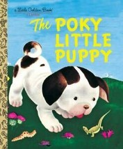Little Golden Book Ser.: The Poky Little Puppy by Janette Sebring Lowrey... - $12.19