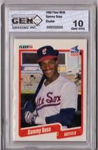 1990 Fleer Sammy Sosa Rookie #548 Gem Grading 10 P555 - $5.95