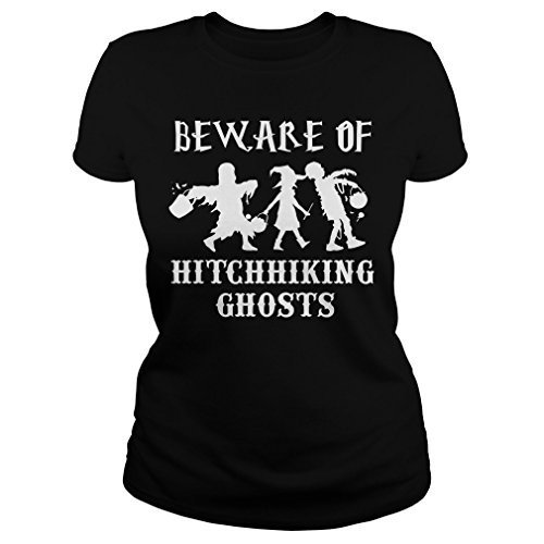 Beware of Hitchhiking Ghosts T-shirt (Women, L) - Halloween Shirts Gifts - by Mi