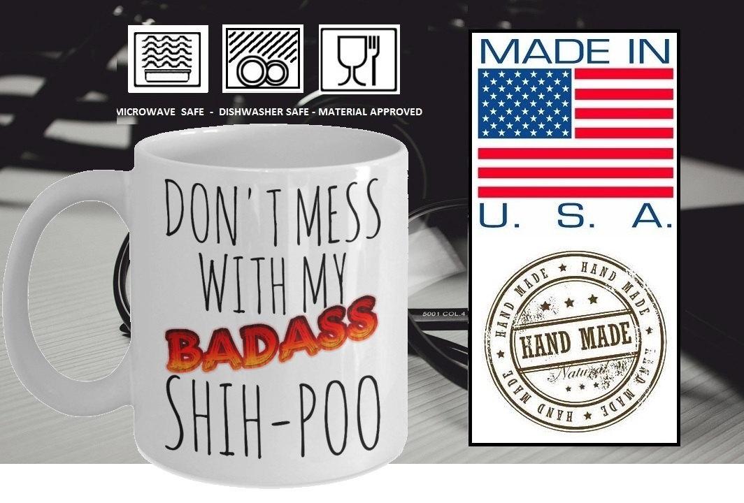 Shih-Poo Mug - Funny Shihpoo Coffee Mug - Don't Mess With My Badass Shih-Poo - S