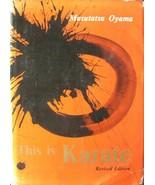 1974 THIS IS KARATE BY MASUTATSU OYAMA HARDCOVER BLACK BELT KUNG FU MART... - $44.99