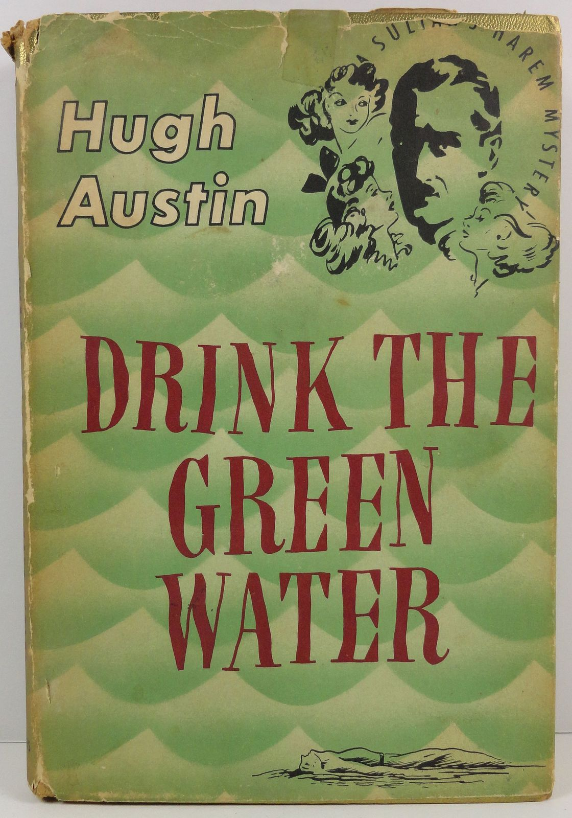 Primary image for Drink the Green Water A Sultans Harem Mystery by Hugh Austin