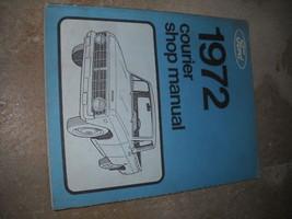 1972 Ford Courier Camion Negozio Riparazioni Oem Concessionaria 72 Libro X - $78.27