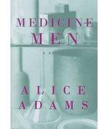 Medicine Men [Hardcover] Adams, Alice - $2.31