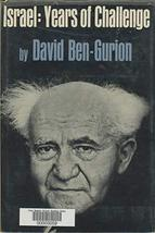 Israel: Years of Challenge [Hardcover] Ben-Gurion David