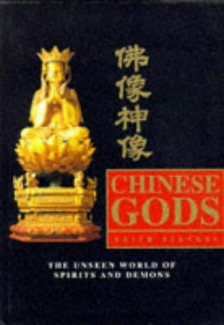 Chinese Gods: The Unseen Worlds of Spirits and Demons Stevens, Keith