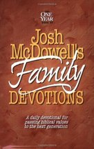 The One Year Book of Josh McDowell's Family Devotions: A Daily Devotiona... - $8.42