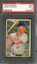 1952 Bowman #185 Eddie Stewart Psa 7.5 White Sox *DS5781 - $40.00