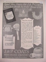 1921 J&P Coats Crochet Little Tots Articles by Anne Orr Print Ad - $6.99