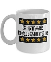 5 Star Daughter - Novelty 11oz White Ceramic Daughter Mug - Perfect Anniversary, - $14.84