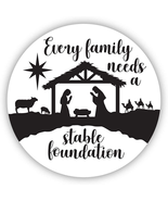 EVERY FAMILY NEEDS A STABLE FOUNDATION NATIVITY CHRISTMAS MAGNET - $12.84