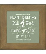 Plant Dreams Pull Weeds Wooden Box Sign, Inspirational Plaque, Galatians... - $17.80