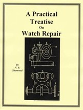 Practical Treatise on Watch Repair - How to CD - Book - - $5.99