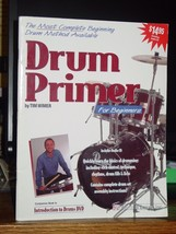 Drum Primer For Beginners, with CD, Technique, Rhythms, Drum Fills, Licks - $14.88