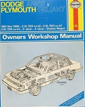 Dodge Aries Plymouth Reliant Owners Workshop Manual: Models Covered 1-Do... - $4.19