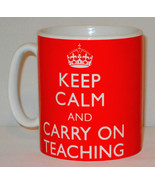 Keep Calm And Carry On Teaching Mug Can Personalise Great Teacher Tutor ... - $11.64