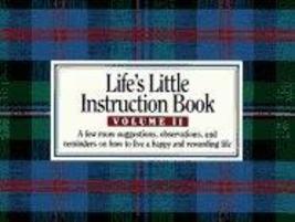 Life's Little Instruction Book, Volume II [Apr 01, 1993] H. Jackson Brow... - $1.99