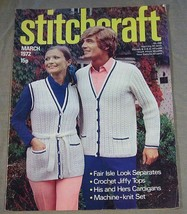 Stitchcraft March 1972 No. 459 - His and Her Cardigans, Fair Isle Look S... - $13.86