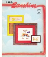 Barbara & Cheryl A LITTLE SUNSHINE Book 5 for Counted Cross Stitch & Nee... - $4.99