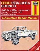 Haynes Ford Pick-Ups/Bronco Automotive Repair Manual 1980-1994 (Haynes A... - $29.97