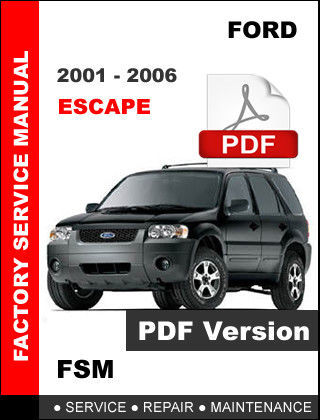 2001 2006 ford escape service repair and 50 similar items rh bonanza com 2001 ford escape workshop manual download 2001 Ford Escape Red