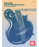 Mandolin Chord Melody System Book by Aaron Weinstein  - $17.99