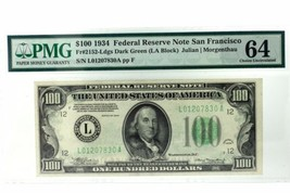 PMG $100 1934 Federal Reserve Note San Francisco Dark Green 64 Choice Unc - $373.96
