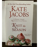 Knit the Season By Kate Jacobs - $3.00