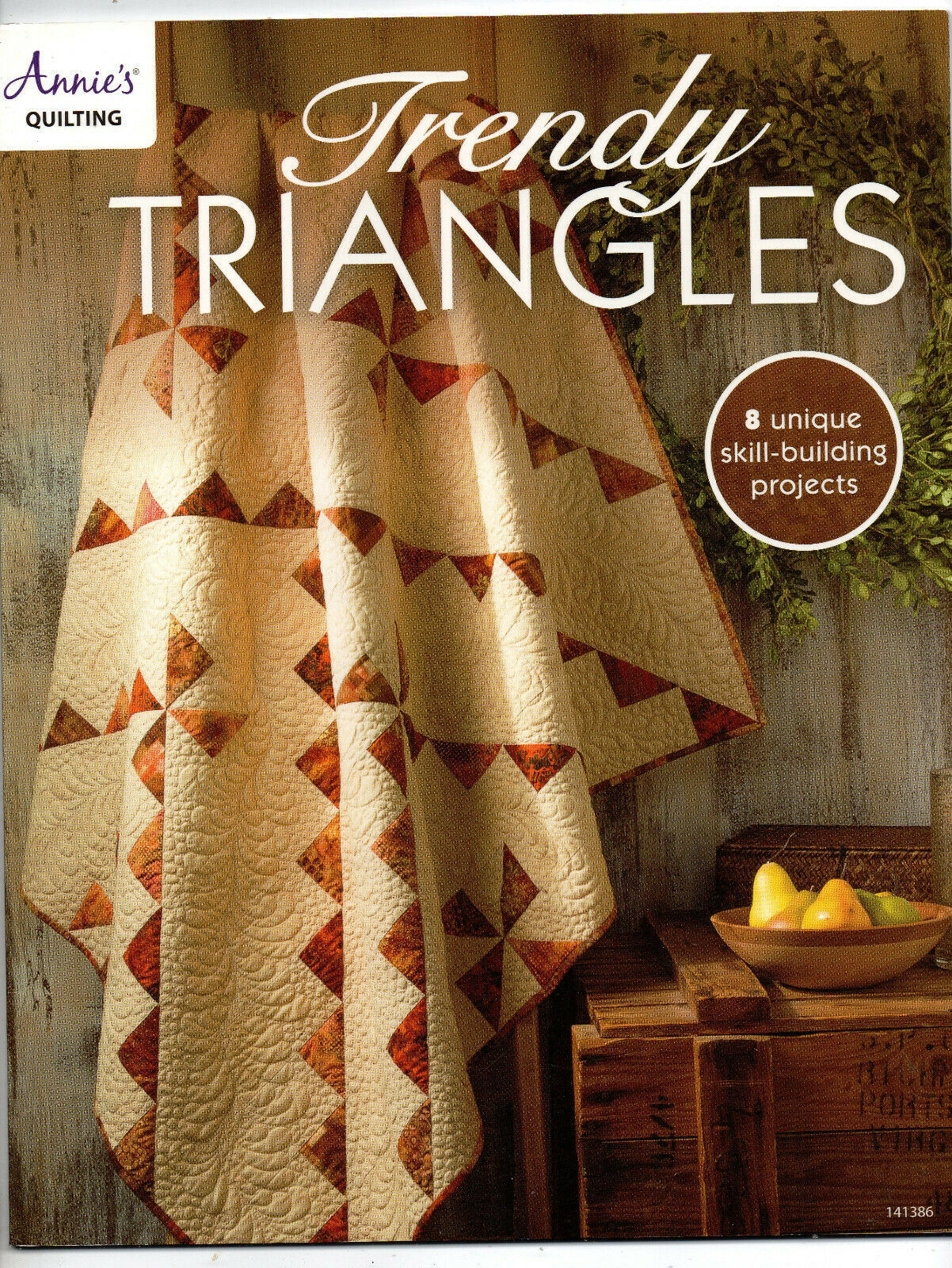 Primary image for 2015/Trendy Triangles/Annie's Quilting/Preowned Book