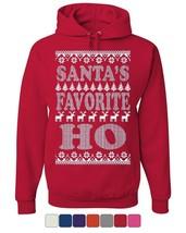 Santa's Favorite Ho Hoodie Ugly Sweatshirt Xmas HO HO HO - $21.16+