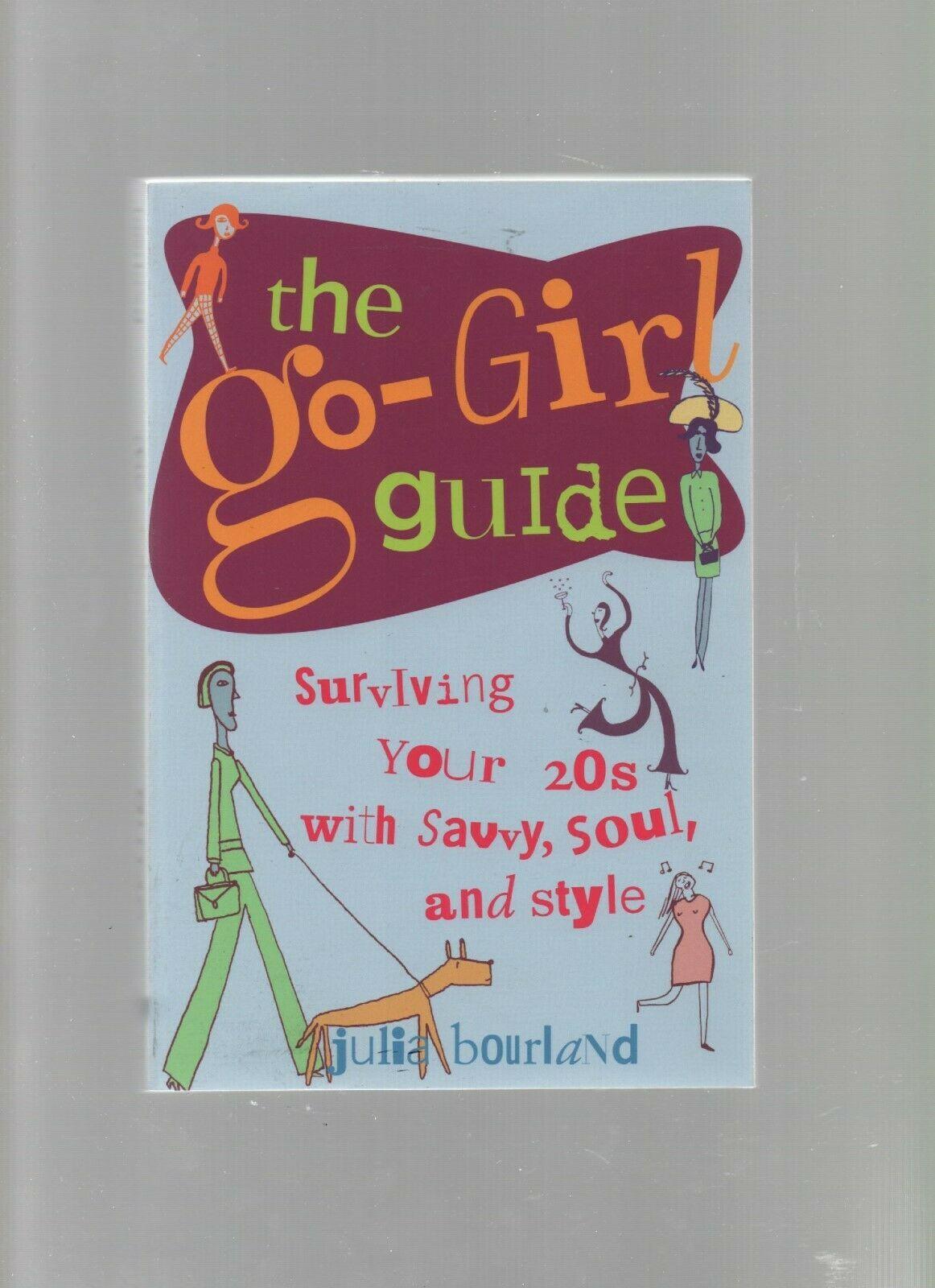 The Go-Girl Guide - Julia Bourland - SC - 2000 - Contemporary Books - 0809224763