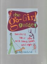 The Go-Girl Guide - Julia Bourland - SC - 2000 - Contemporary Books - 0809224763 image 1