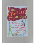 The Go-Girl Guide - Julia Bourland - SC - 2000 - Contemporary Books - 08... - $5.39