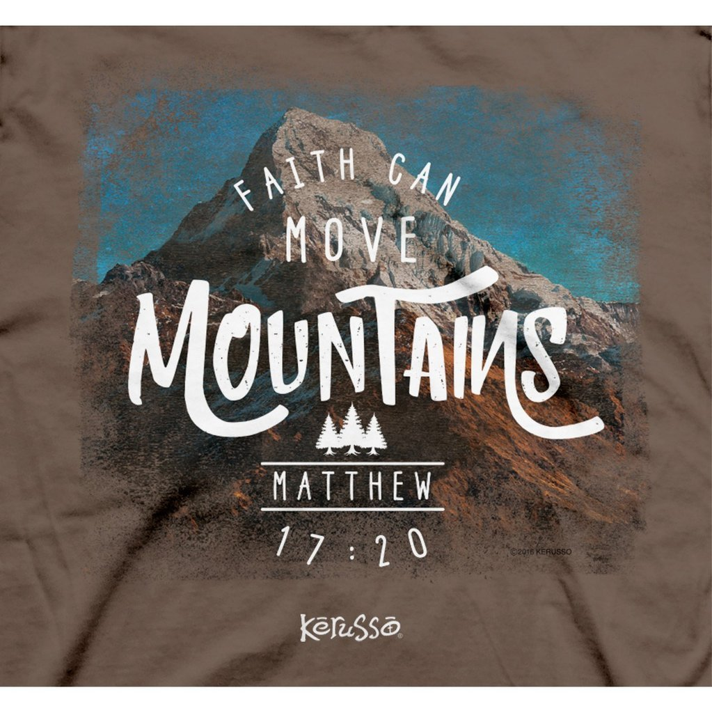 "Christian Mens T-Shirt ""FAITH CAN MOVE MOUNTAINS""  by Kerusso - NEW"
