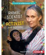 Animal Scientist and Activist Jane Goodall (STEM Trailblazer Bios) [Libr... - $13.50