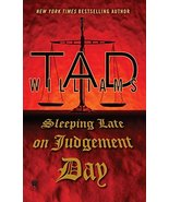 Sleeping Late On Judgement Day: A Bobby Dollar Novel [Hardcover] William... - £6.05 GBP