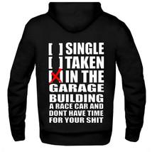 Single Taken Building A Race Car Hoodie Single Taken Hoodie Christmas Gift - $29.69+