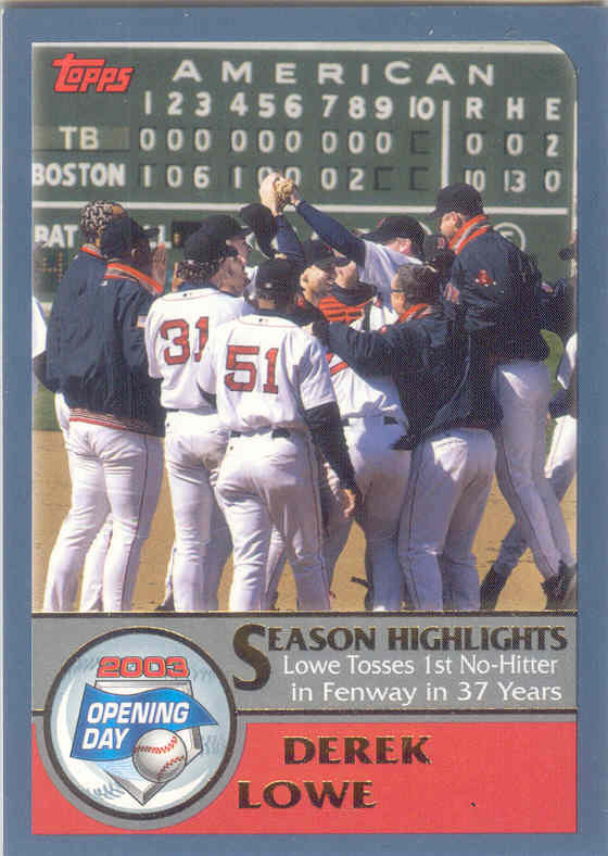 Derek Lowe ~ 2003 Topps Opening Day #164 ~ Red Sox