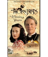 The Thorn Birds The Missing Years VHS Richard Chamberlain  - $1.99