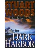Dark Harbor (Stone Barrington Novels) Woods, Stuart - $2.31
