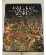 Battles of the Medieval World 1000-1500 Hastings to Constantinople - $14.40