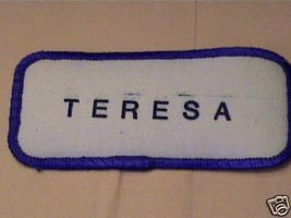 TERESA,PERSONALIZED OLD COOL COMPANY VTG NAME PATCHES  - $14.25