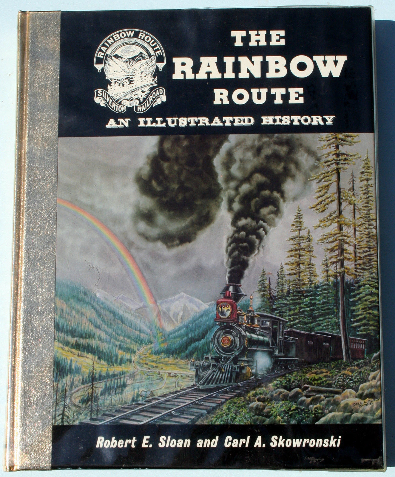 Primary image for The Rainbow Route: An Illustrated History of the Silverton RR signed ltd FEFP NF