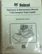 Bobcat T750 Track Loader Operation & Maintenance Manual Owner's 2 # 6990260 - $23.92+