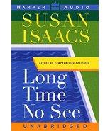 Long Time No See: A Novel Isaacs, Susan and McMurdo-Wallis, Cristine - $10.96