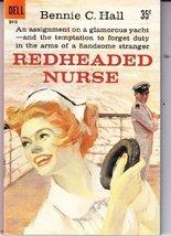Redheaded Nurse [Mass Market Paperback] [Jan 01, 1961] Bennie C. Hall - $3.47