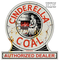 Cinderella Coal Reproduction Laser Cut Out Metal Sign 17.5x21.5 - $43.56