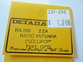 "Details West # RA-280 Radio Antenna (""Lollipop"")  Type GPS.  2 Each HO-Scale image 2"