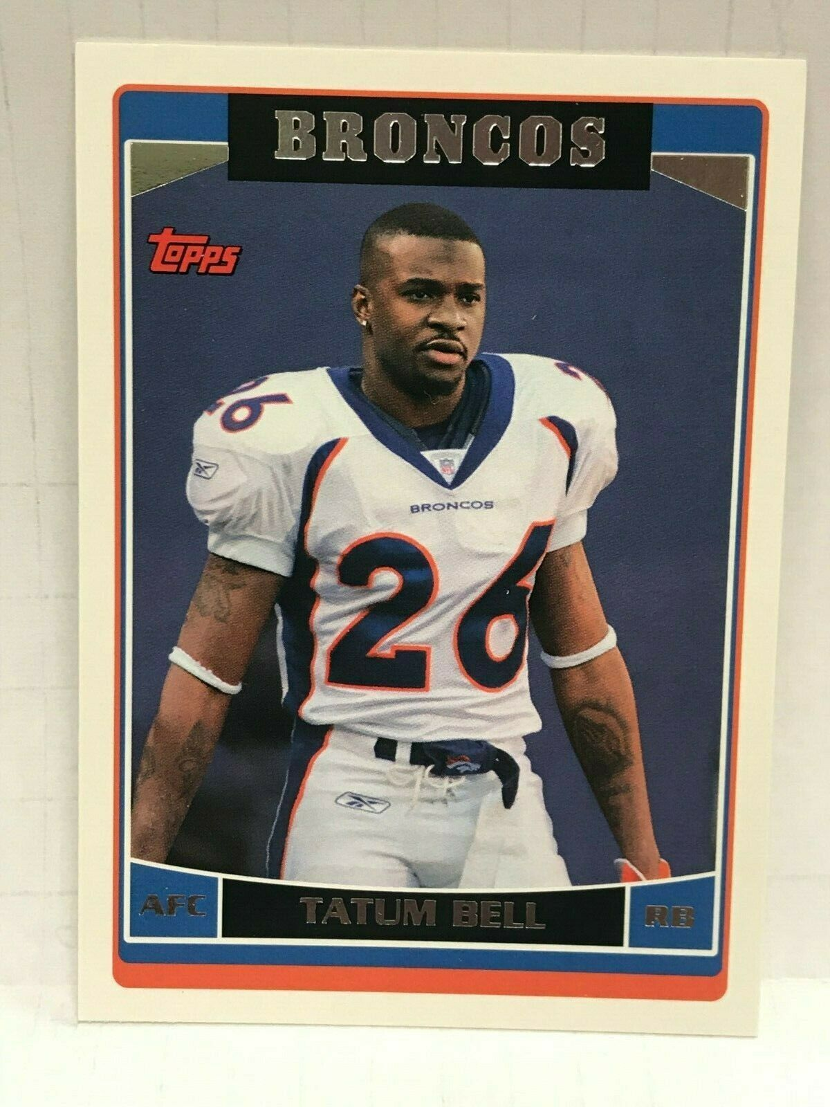 2006 Topps Football - #223 - Tatum Bell - Running Back - Denver Broncos