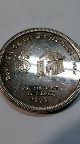 Mother Lode Mint 1973 Round Don't Git Caught Wit Yer Pants Down 1 Oz .999 Silver